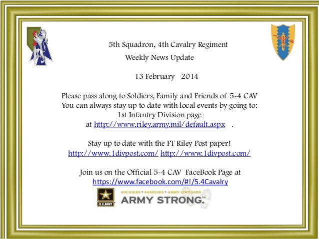 5th Squadron, 4th Cavalry Regiment Weekly News Update 13 February 2014  Please pass along to Soldiers, Family and Friends ...