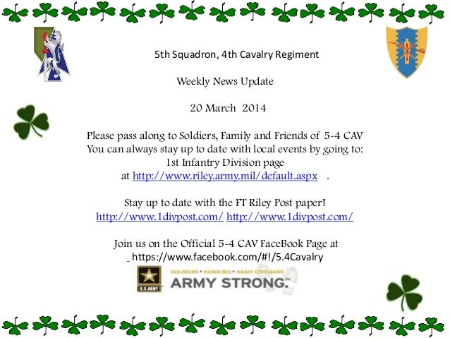 Weekly News Update 20 March 2014 Please pass along to Soldiers, Family and Friends of 5-4 CAV You can always stay up to da...