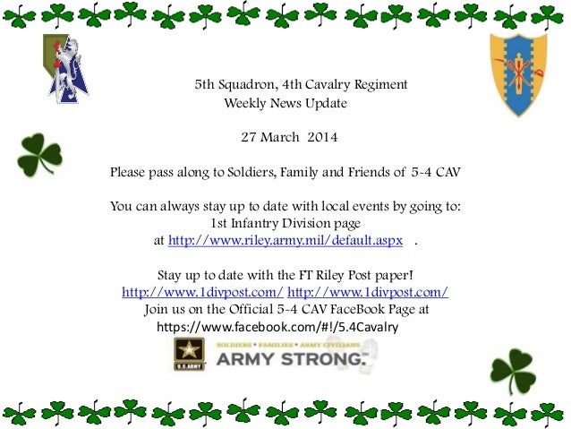 Weekly News Update 27 March 2014 Please pass along to Soldiers, Family and Friends of 5-4 CAV You can always stay up to da...
