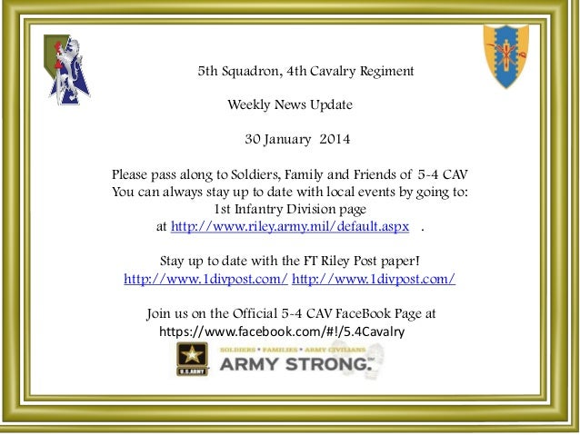 5th Squadron, 4th Cavalry Regiment Weekly News Update 30 January 2014  Please pass along to Soldiers, Family and Friends o...
