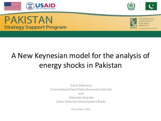 A New Keynesian model for the analysis of       energy shocks in Pakistan                          Dario Debowicz         ...
