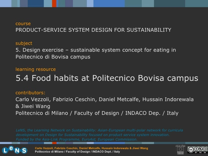 course PRODUCT-SERVICE SYSTEM DESIGN FOR SUSTAINABILITY subject 5. Design exercise – sustainable system concept for eating...