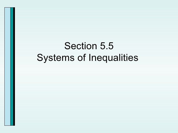Section 5.5 Systems of Inequalities