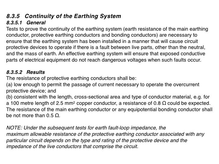 8.3.5 Continuity of the Earthing System 8.3.5.1 General Tests to prove the continuity of the earthing system (earth resist...