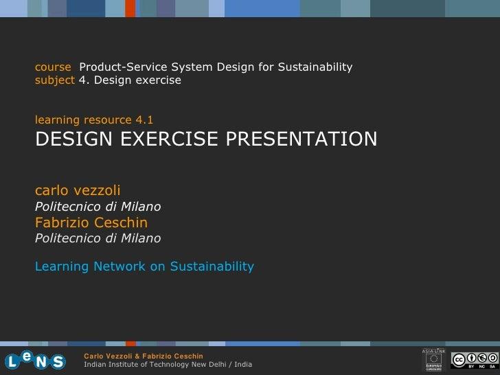 carlo vezzoli Politecnico di Milano Fabrizio Ceschin Politecnico di Milano Learning Network on Sustainability course   Pro...