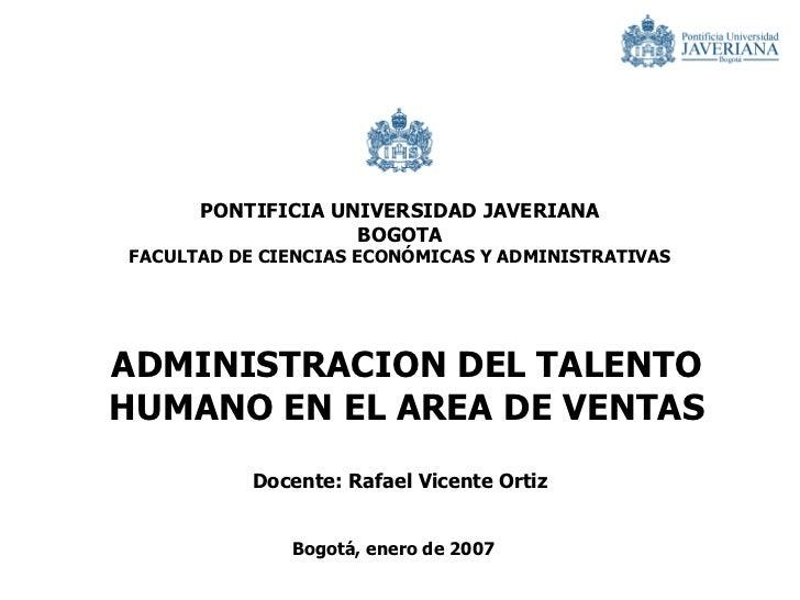 PONTIFICIA UNIVERSIDAD JAVERIANA                   BOGOTAFACULTAD DE CIENCIAS ECONÓMICAS Y ADMINISTRATIVASADMINISTRACION D...