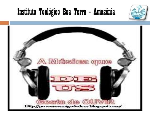 Instituto Teológico Boa Terra - Amazônia