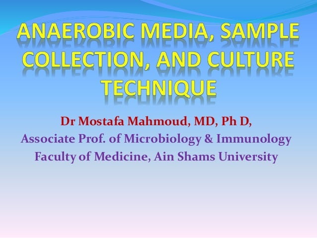 Dr Mostafa Mahmoud, MD, Ph D, Associate Prof. of Microbiology & Immunology Faculty of Medicine, Ain Shams University