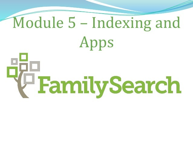 Module 5 – Indexing and Apps