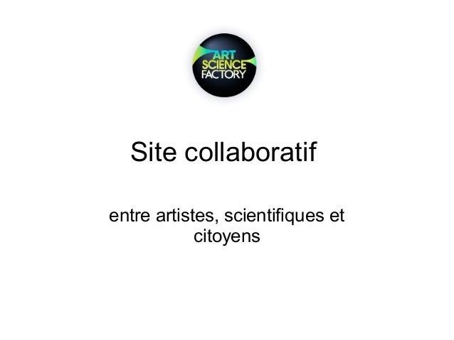 Site collaboratif entre artistes, scientifiques et citoyens