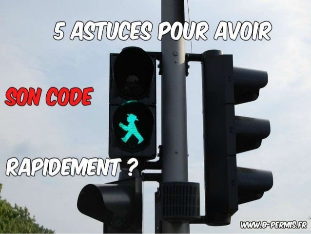 www.b-permis.fr Pourquoi cette vidéo ? 5 astuces pour obtenir son code rapidement !