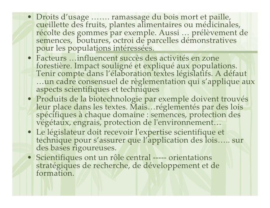 • Droitsd'usage…….ramassageduboismortetpaille,   cueillettedesfruits,plantesalimentairesoumédicinales,   r...