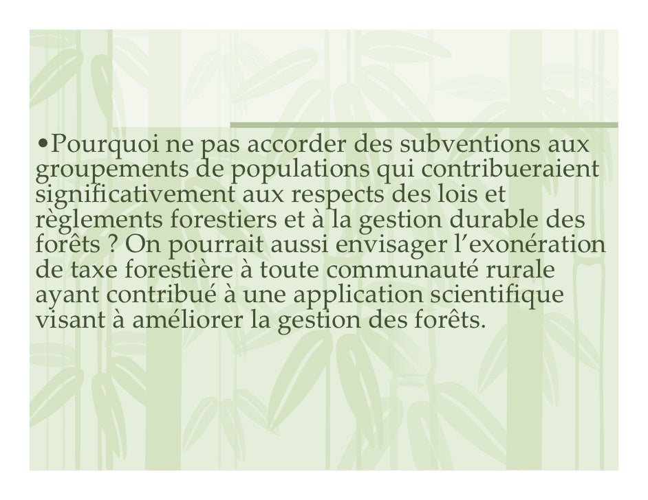 •Pourquoinepasaccorderdessubventionsaux groupementsdepopulationsquicontribueraient significativementauxrespe...