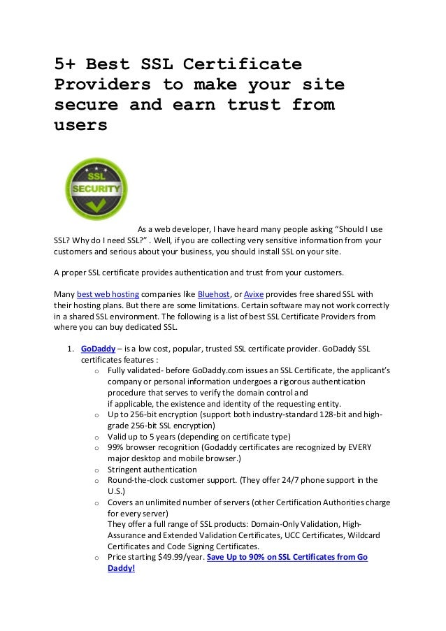 5+ Best SSL Certificate Providers to make your site secure and earn trust from users  As a web developer, I have heard man...