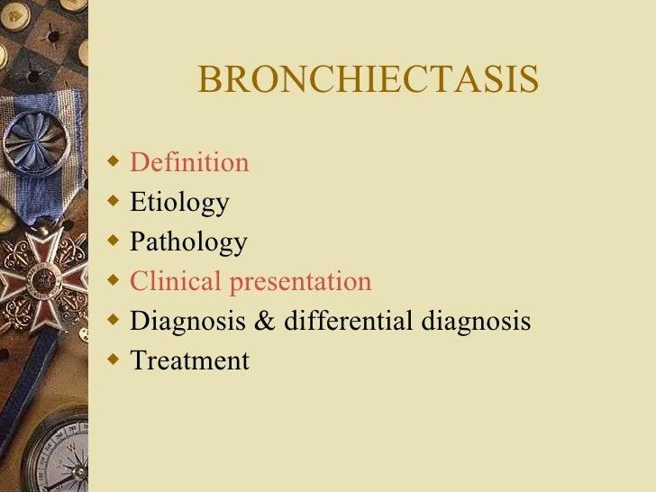 5.Bronchiectasis Slide 2