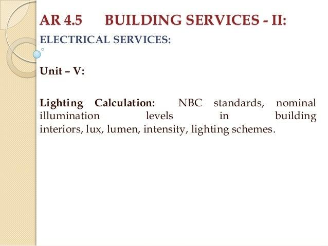AR 4.5 BUILDING SERVICES - II ELECTRICAL SERVICES Unit u2013 V Lighting Calculation ...  sc 1 st  SlideShare & 5) bs-ii-electricity-unit-v-2012-five