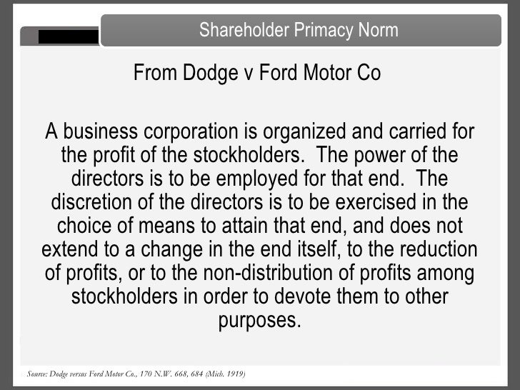 The Shareholder Primacy Norm Dodge V Ford