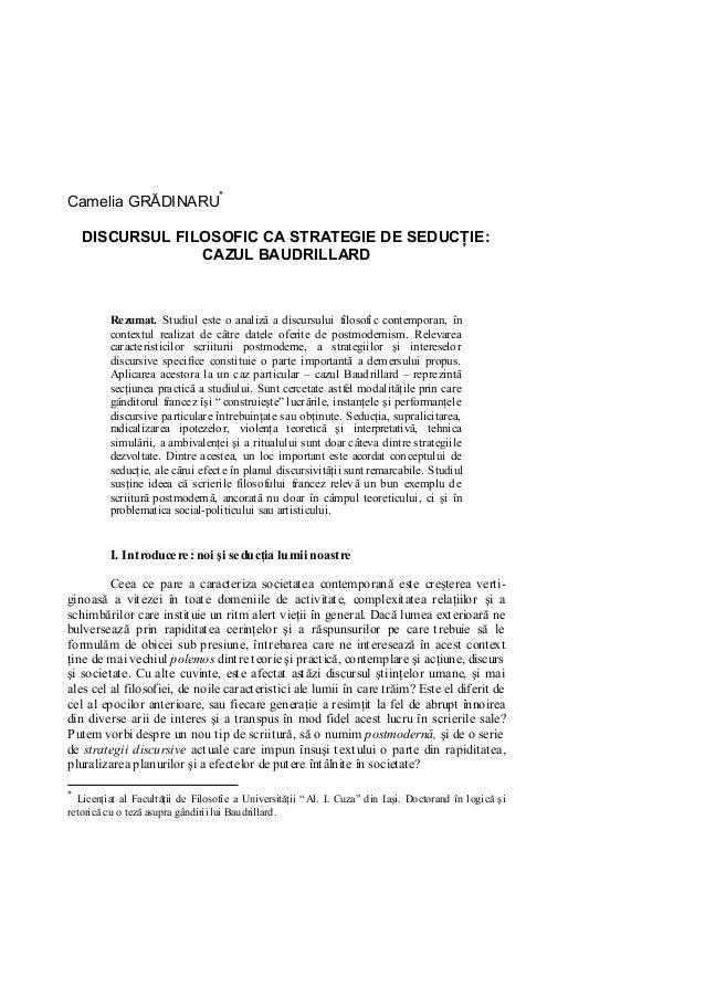 Camelia GRĂDINARU                                          119Camelia GRĂDINARU*    DISCURSUL FILOSOFIC CA STRATEGIE DE SE...