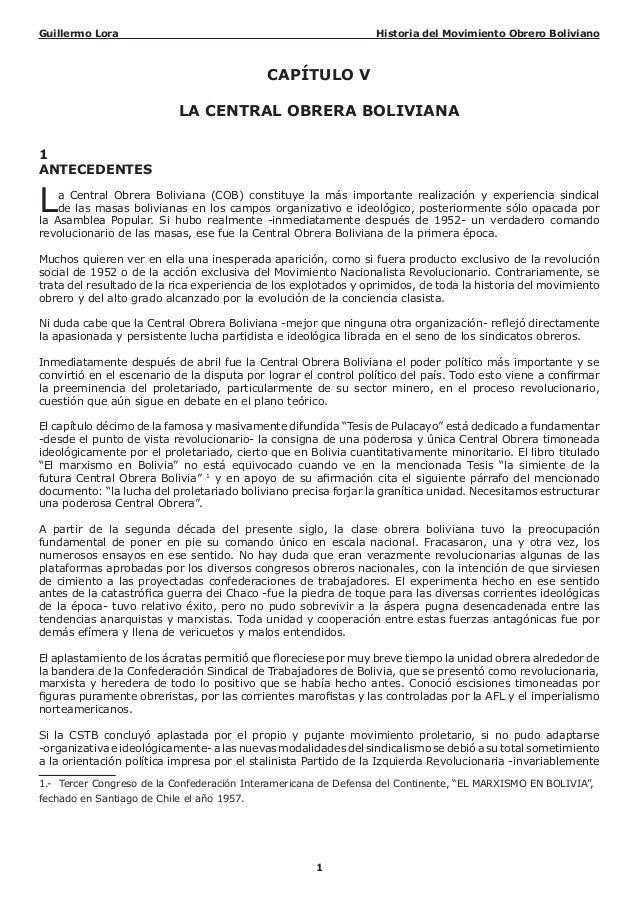 Guillermo Lora Historia del Movimiento Obrero Boliviano1CAPÍTULO VLA CENTRAL OBRERA BOLIVIANA1ANTECEDENTESLa Central Obrer...