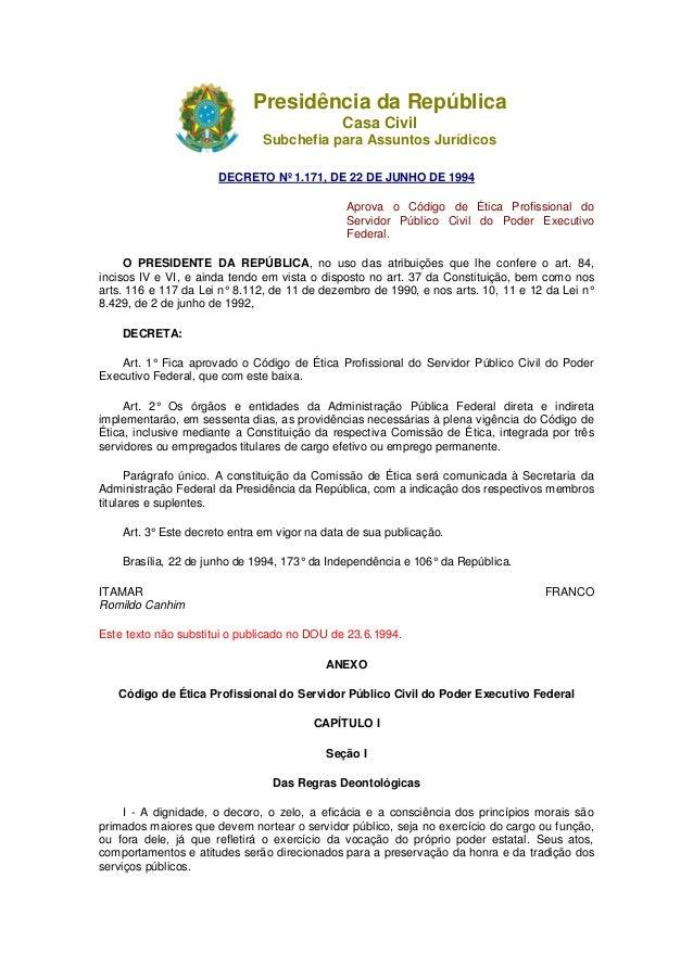 Presidência da República  Casa Civil Subchefia para Assuntos Jurídicos     DECRETO N91.171 DE 22 DE JUNHO DE 1994     Apro...