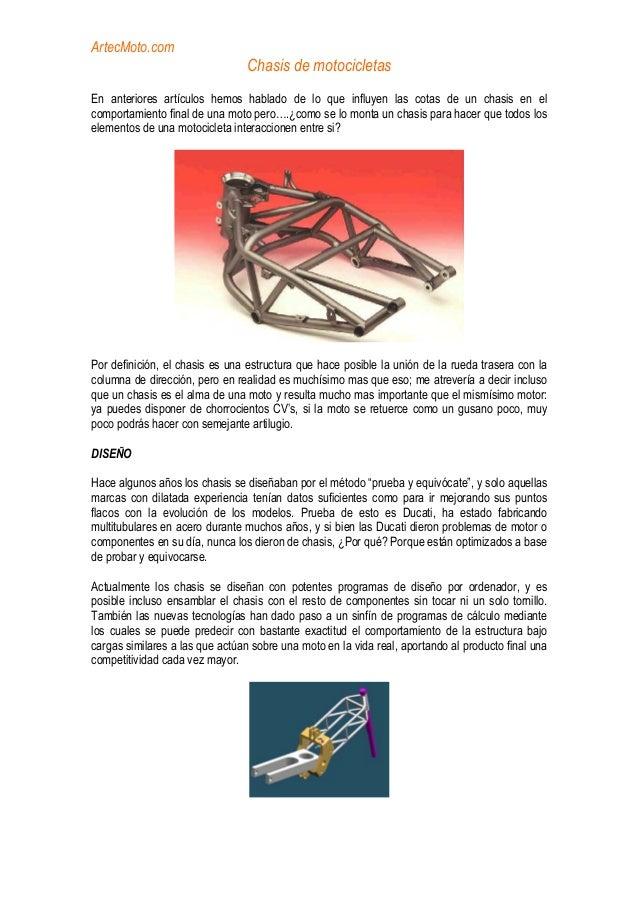 ArtecMoto.com Chasis de motocicletas En anteriores artículos hemos hablado de lo que influyen las cotas de un chasis en el...