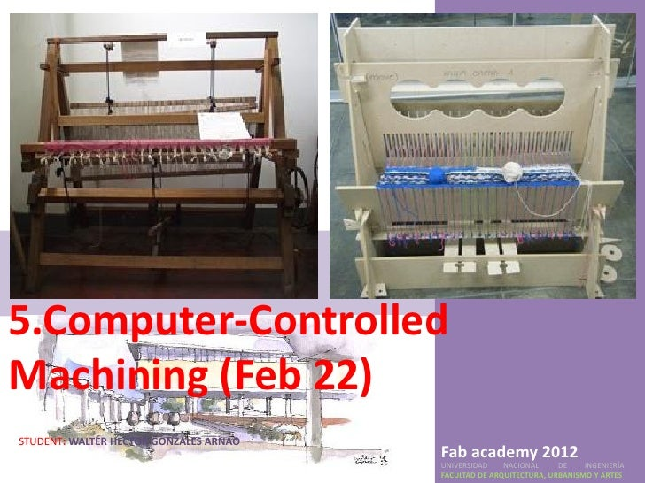 5.Computer-ControlledMachining (Feb 22)STUDENT: WALTER HECTOR GONZALES ARNAO                                        Fab ac...