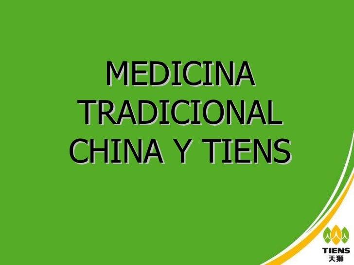 MEDICINA TRADICIONAL CHINA Y TIENS