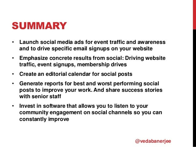SUMMARY • Launch social media ads for event traffic and awareness and to drive specific email signups on your website • Em...