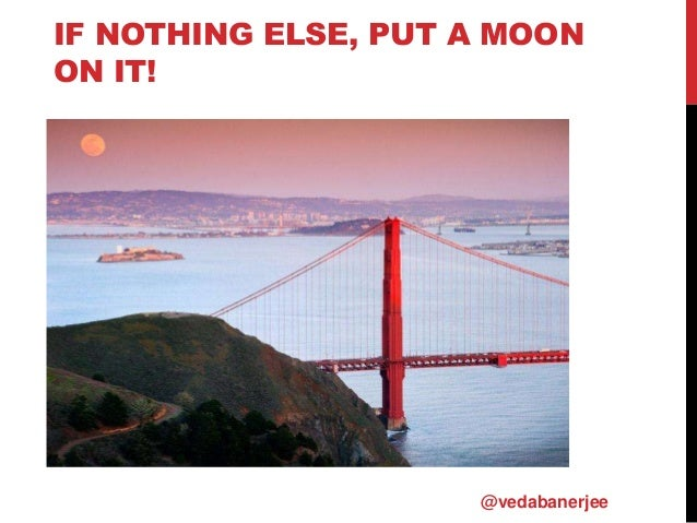 IF NOTHING ELSE, PUT A MOON ON IT! @vedabanerjee