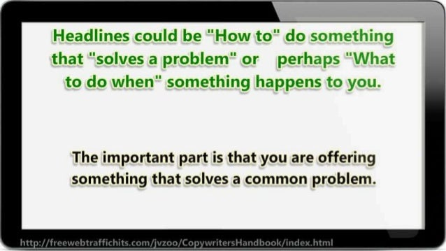 """'E-leadlines could he """"Z-low to"""" do soi'. *;e'; !': '.r~  that """"solves a problem"""" or perhaps """"»rlii: a'L to do when"""" somet..."""