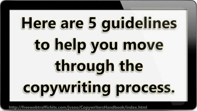Here are 5 guidelines to help you move  through the copywriting process.