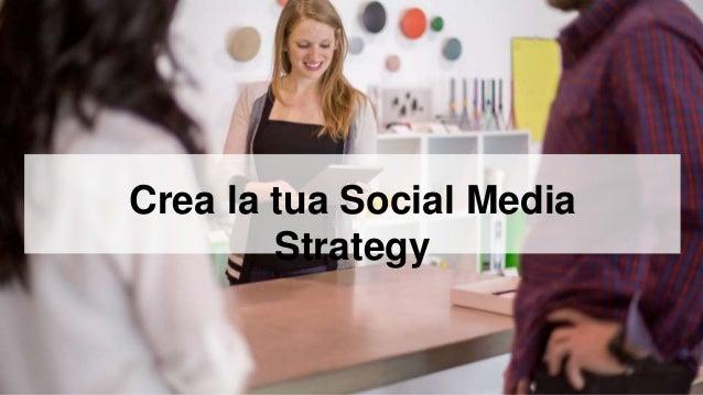 Crea la tua Social Media Strategy
