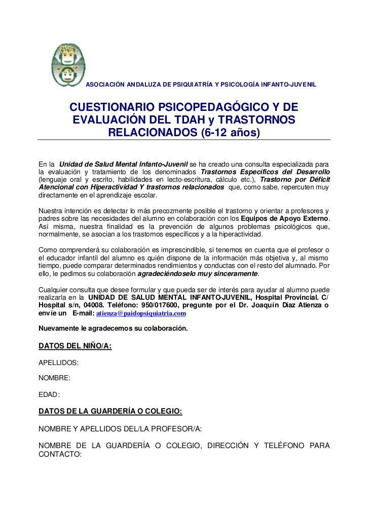 ASOCIACIÓN ANDALUZA DE PSIQUI ATRÍA Y PSICOLOGÍA INFANTO-JUV ENIL          CUESTIONARIO PSICOPEDAGÓGICO Y DE          EVAL...