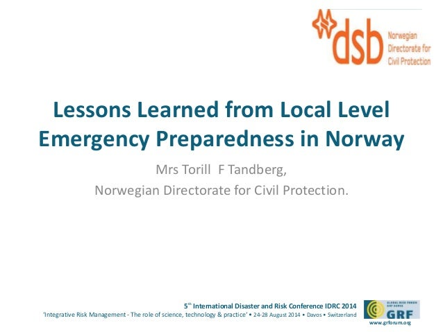 Please add your  Lessons Learned from Local Level  Emergency Preparedness in Norway  5th International Disaster and Risk C...