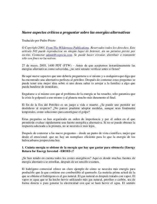 Nueve aspectos críticos a preguntar sobre las energías alternativas  Traducido por Pedro Prieto  © Copyright 2003, From Th...