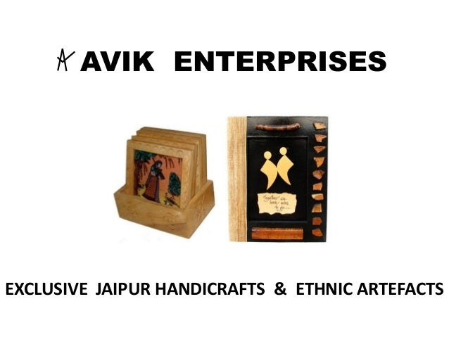 AVIK ENTERPRISES EXCLUSIVE JAIPUR HANDICRAFTS & ETHNIC ARTEFACTS