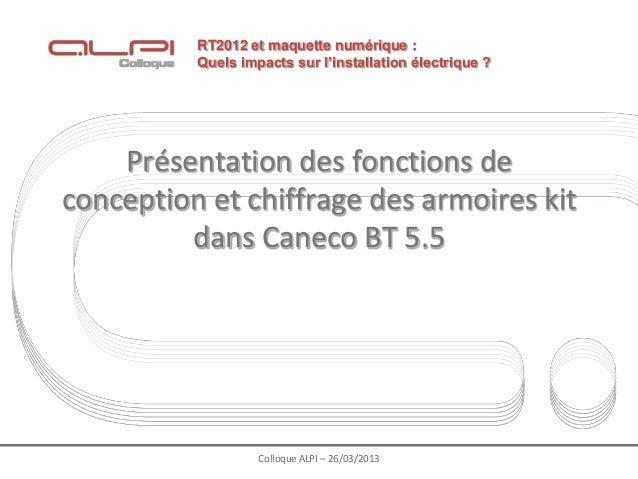 RT2012 et maquette numérique :          Quels impacts sur l'installation électrique ?    Présentation des fonctions deconc...