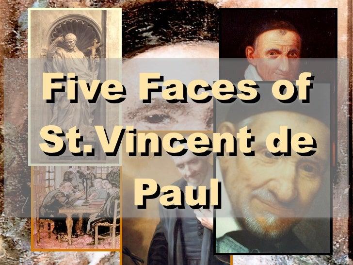 Five Faces of St.Vincent de      Paul