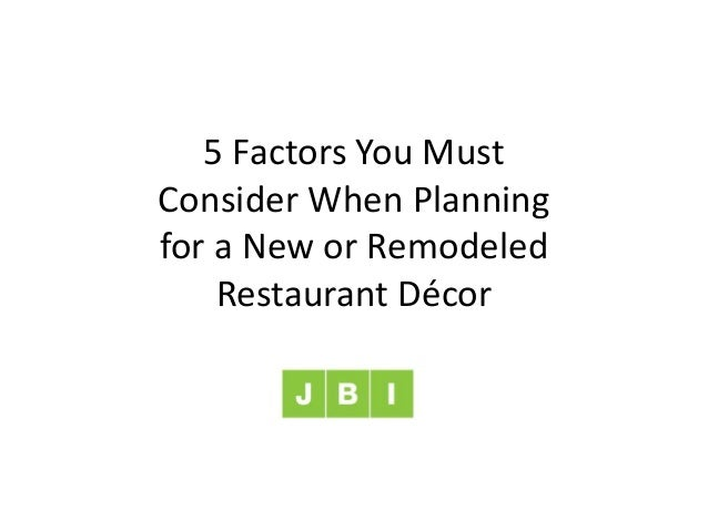 5 Factors You Must Consider When Planning for a New or Remodeled Restaurant Décor