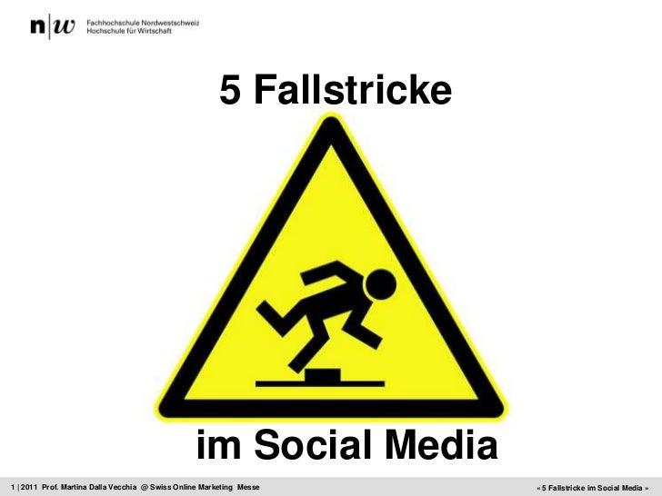 5 Fallstricke<br />im Social Media<br />