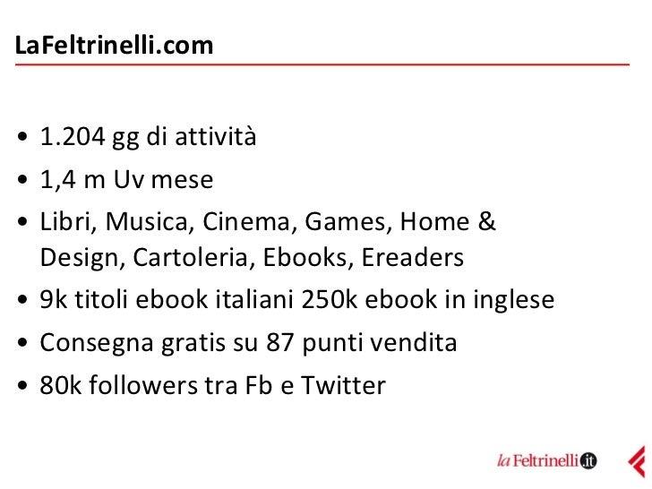 Feltrinelli - Convegno eCommerce 2011 Slide 3