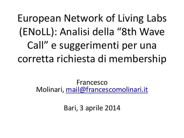 """European Network of Living Labs (ENoLL): Analisi della """"8th Wave Call"""" e suggerimenti per una corretta richiesta di member..."""