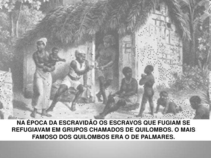 5  Formas de Resistência à Escravidão Slide 3