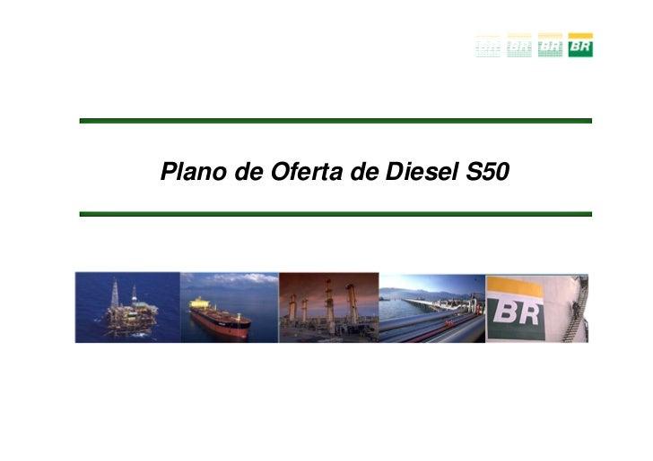 Plano de Oferta de Diesel S50