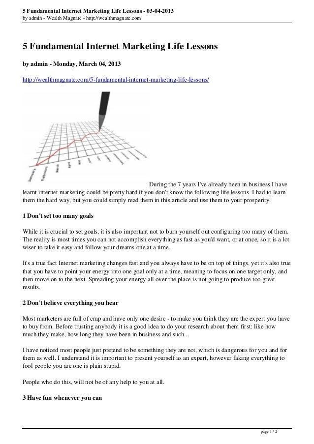 5 Fundamental Internet Marketing Life Lessons - 03-04-2013by admin - Wealth Magnate - http://wealthmagnate.com5 Fundamenta...