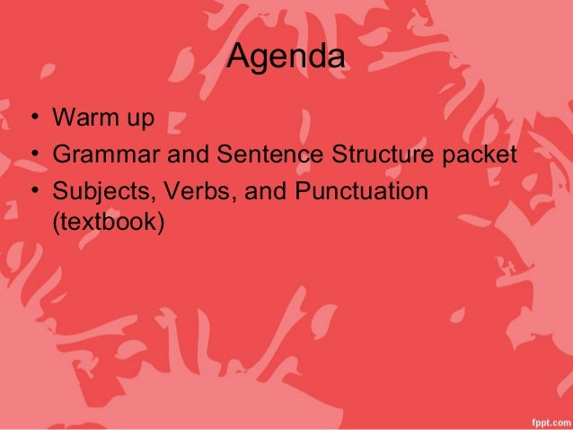5. grammar and sentence structure Slide 2