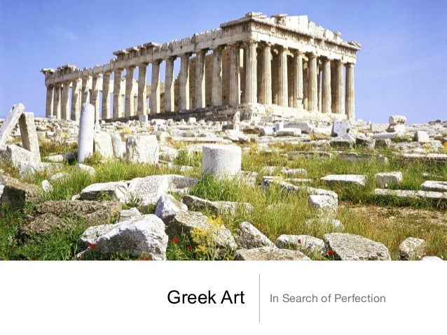 Greek Art   In Search of Perfection