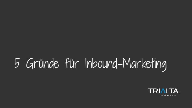 5 Gründe für Inbound-Marketing