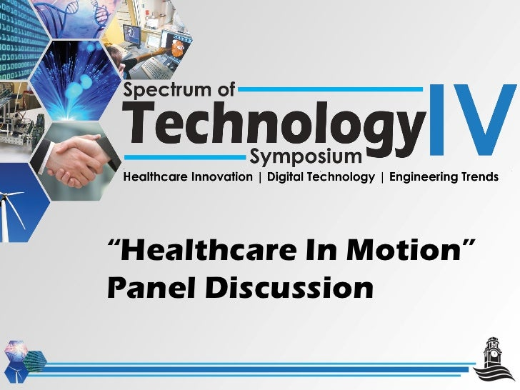 """"""" Healthcare In Motion"""" Panel Discussion"""