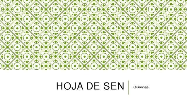 HOJA DE SEN Quinonas